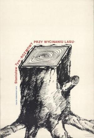 ROZMOWY PRZY WYCINANIU LASU (1975)