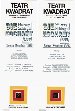 SIE KOCHAMY (LUV) (Teatr na Woli i Scena Kwadrat)