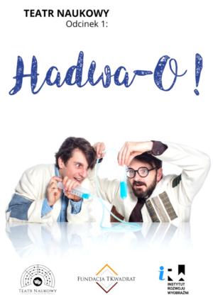 HaDwa-O!
